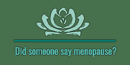 All things menopause