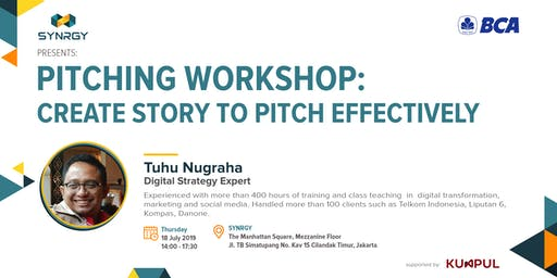 Pitching Workshop: Create Story to Pitch Effectively