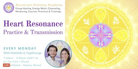 Monday Heart Resonance Practice & Transmission - weekly meditation tickets