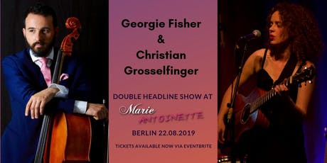 Georgie Fisher and Christian Grosselfinger in Berlin Tickets