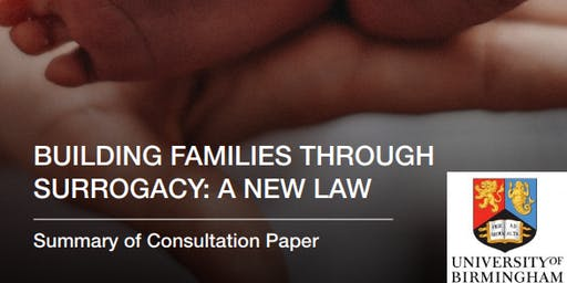 "Building families through surrogacy: a new law"" - a consultation event (Birmingham)"