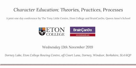 Character education: theories, practices, processes 13th November, 2019 tickets