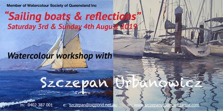 """NEW WATERCOLOUR WORKSHOP - """"Sailing boats & Reflections """" tickets"""