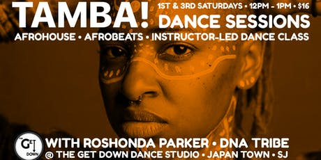 TAMBA! AfroHouse/Kuduro Dance Class tickets