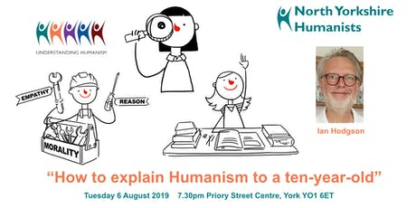 """How to explain Humanism to a ten-year-old"" tickets"