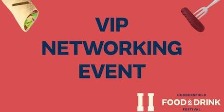 Huddersfield Food & Drink Festival 2019 VIP Networking tickets