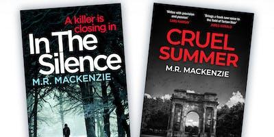 M R Mackenzie - In the Silence and Cruel Summer