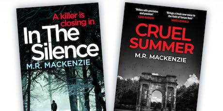 M R Mackenzie - In the Silence and Cruel Summer tickets