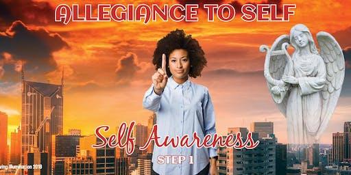 Allegiance to Self-Awakening to: Self Awareness – Melbourne!
