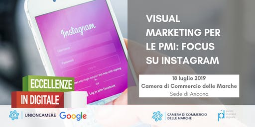 WORKSHOP ECCELLENZE IN DIGITALE: VISUAL MARKETING PER LE PMI | FOCUS SU INSTAGRAM