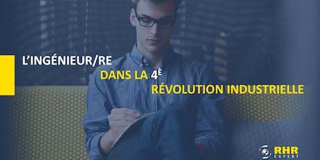 L'INGÉNIEUR DANS LA 4è RÉVOLUTION INDUSTRIELLE - Québec billets