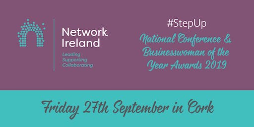 Network Ireland National Conference and Awards 2019 - #StepUp
