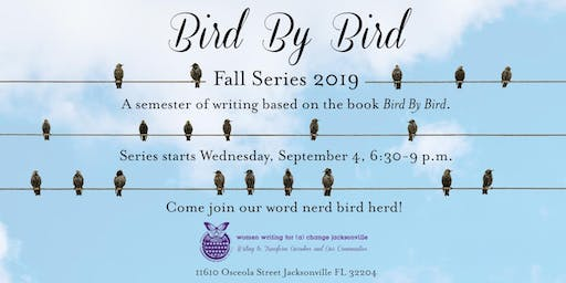 Fall Series 2019: Bird By Bird
