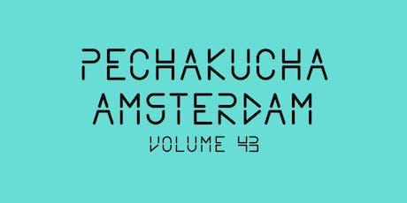 PechaKucha Amsterdam #43 tickets