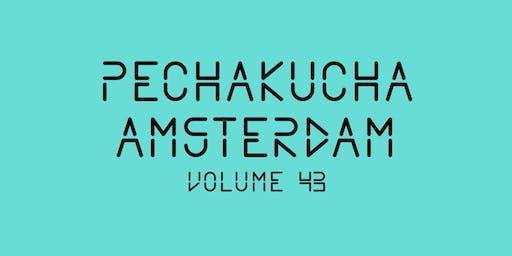 PechaKucha Amsterdam #43