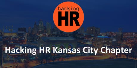 Hacking HR Kansas City Chapter Meetup 2 tickets