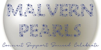 Malvern Pearls Business Networking Event Thurs 1st Aug 10.30am