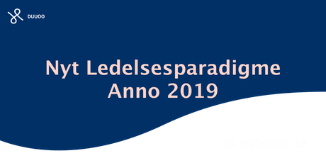 Nyt Ledelsesparadigme Anno 2019 tickets
