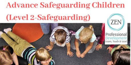 Advanced Safeguarding Children (Level 2 Safeguarding)										   tickets