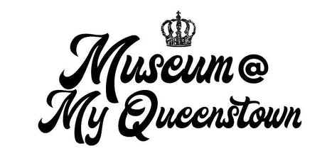 Snapshots of My Queenstown (A Participatory Heritage Exhibition) tickets