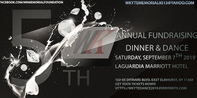 W.K. Memorial Foundation 5th Annual Fundrasing Dinner and Dance