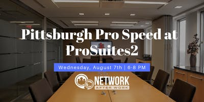 Pro Speed Networking by Network After Work Pittsburgh
