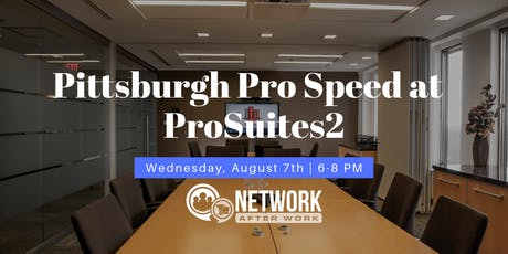 Pro Speed Networking by Network After Work Pittsburgh tickets