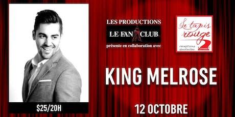 King Melrose billets