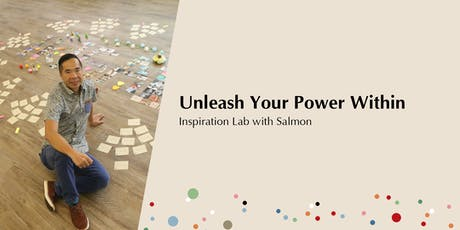 Inspiration Lab - Unleash Your Power Within 喚醒內在的潛能 | Info Session tickets