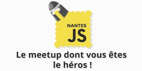 NantesJS - Le meetup dont vous êtes le héros ! billets
