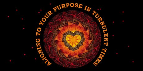 Aligning to your human purpose in turbulent times tickets