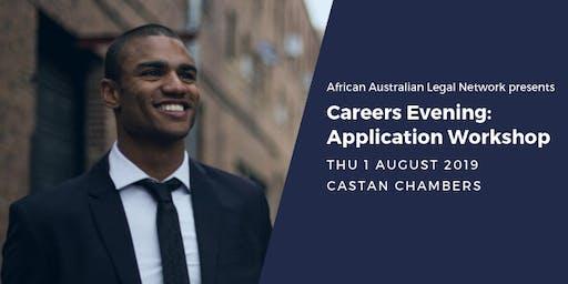 Careers Evening: Application Workshop | African Australian Legal Network