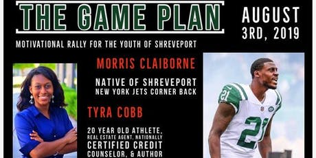 THE GAME PLAN - Motivation Rally with Morris Claiborne tickets