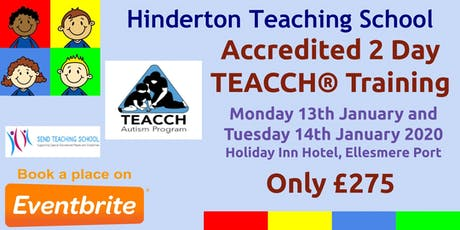 2 Day Accredited TEACCH® Training tickets