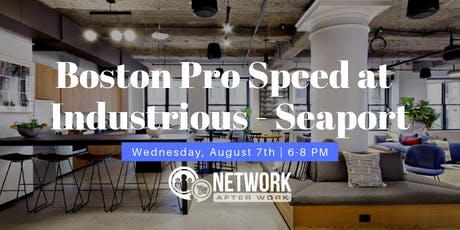 Pro Speed Networking by Network After Work Boston tickets