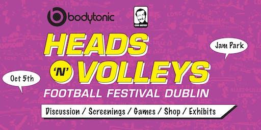 Heads 'N' Volleys - Football Festival Dublin