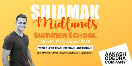 Shiamak Midlands Summer School 2019 tickets