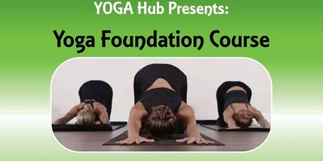 Weekend Yoga Foundation Course - The World Of Yoga In A Weekend tickets