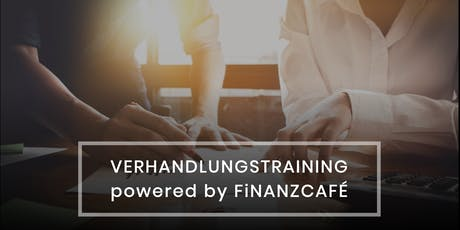 Verhandlungstraining powered by FiNANZCAFÉ Tickets