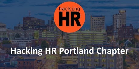 Hacking HR Portland Chapter Meetup 1 tickets
