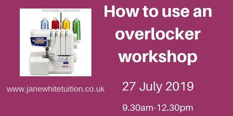 How to use an overlocker - 3 hour workshop tickets