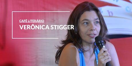 CAFÉ LITERÁRIO com Verônica Stigger  ingressos