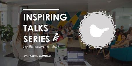 Inspiring Talks Series by Bittersweet-club Tickets