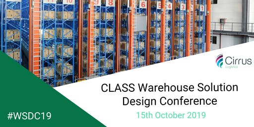 CLASS Warehouse Solution Design Conference 2019 #WSDC19