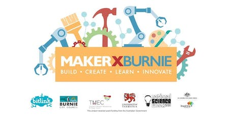 MakerX Burnie tickets