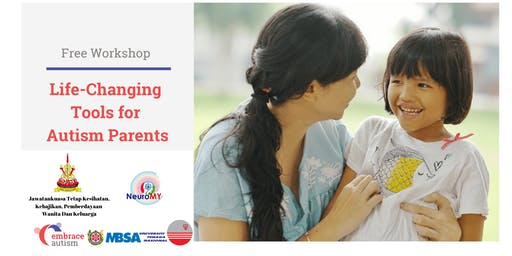 Life-Changing Tools for Autism Parents by Embrace Autism Spore (20 July'19)