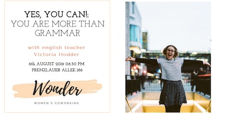Yes, you can!: You are MoreThanGrammar with Victoria Hodder Tickets