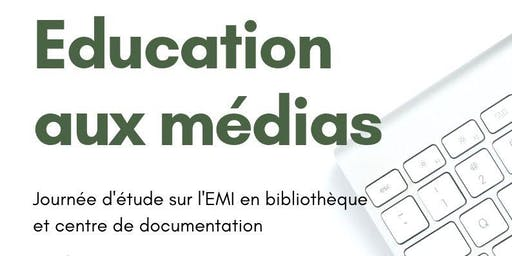 JOURNEE D'ETUDE Education aux médias en bibliothèque et centre de documentation