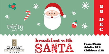 Breakfast/Lunch with Santa @ Glazert Country House Hotel  tickets
