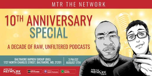 MTR the Network 10th Anniversary Special